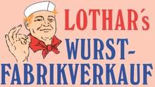 Lothar's Wurst-Fabrikverkauf in Berlin